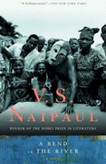 V. S. Naipaul A Bend in the River