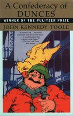 John Kennedy Toole A Confederacy of Dunces