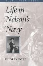 Dudley Pope Life in Nelson's Navy