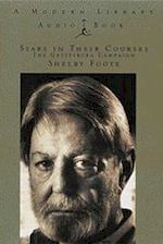 Shelby Foote Stars in Their Courses
