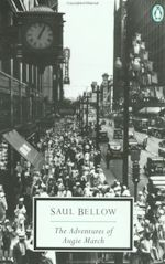 Saul Bellow The Adventures of Augie March