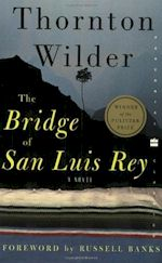 Thornton Wilder The Bridge of San Luis Rey