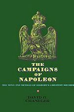 David G. Chandler The Campaigns of Napoleon