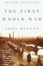 John Keegan The First World War