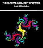 Benoit B. Mandelbrot The Fractal Geometry of Nature