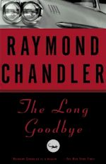 Raymond Chandler The Long Goodbye