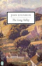 John Steinbeck The Long Valley