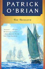 Patrick O'Brian The Truelove