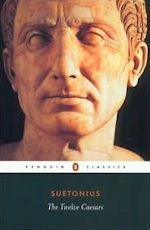 Suetonius, tr. Robert Graves The Twelve Caesars