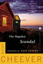 John Cheever The Wapshot Scandal