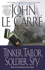 John Le Carre Tinker, Tailor, Soldier, Spy