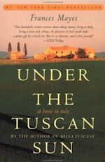 Frances Mayes Under the Tuscan Sun